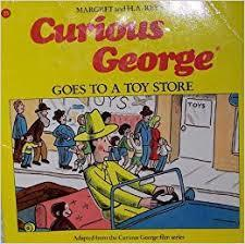 Curious George Goes to the Toy Store